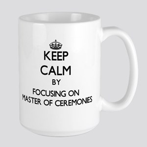 Keep Calm by focusing on Master Of Ceremonies Mugs