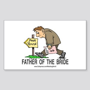 Poor House Wedding Dad Rectangle Sticker