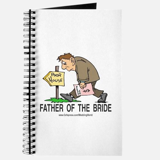 Poor House Wedding Dad Journal