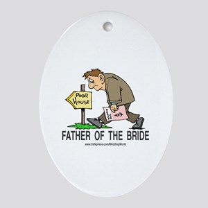 Poor House Wedding Dad Oval Ornament