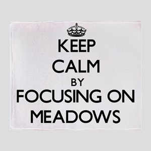 Keep Calm by focusing on Meadows Throw Blanket