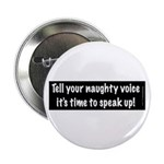 """Naughty Voice 2.25"""" Button (100 Pack)"""