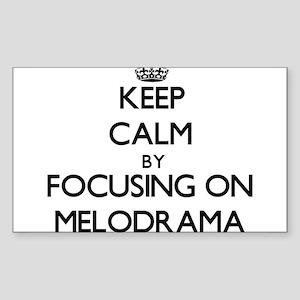 Keep Calm by focusing on Melodrama Sticker