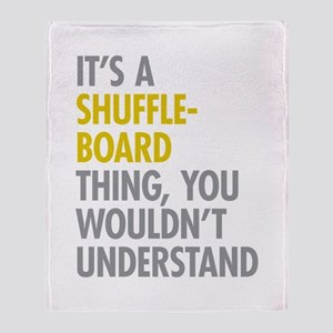 Its A Shuffleboard Thing Throw Blanket