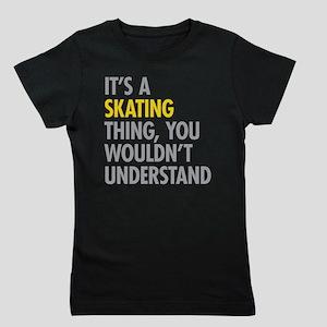 Its A Skating Thing Girl's Tee