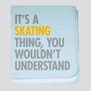 Its A Skating Thing baby blanket