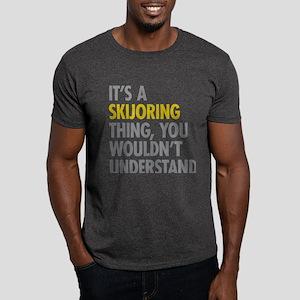 Its A Skijoring Thing Dark T-Shirt