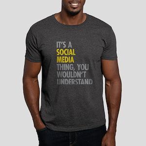 Its A Social Media Thing Dark T-Shirt