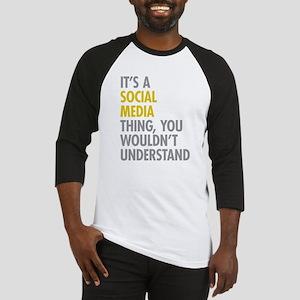 Its A Social Media Thing Baseball Jersey