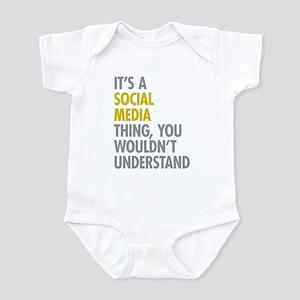 Its A Social Media Thing Infant Bodysuit