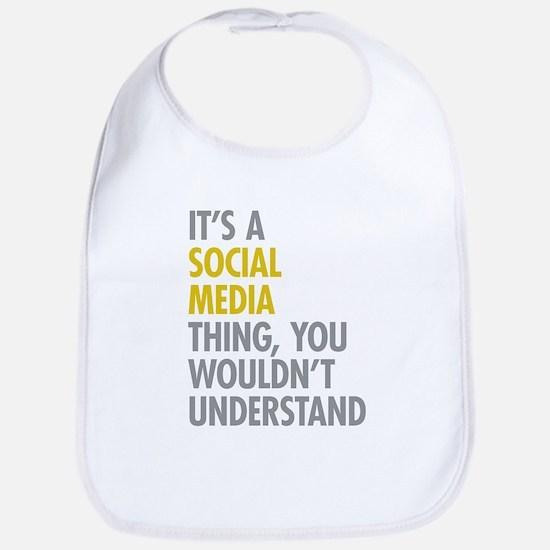 Its A Social Media Thing Bib