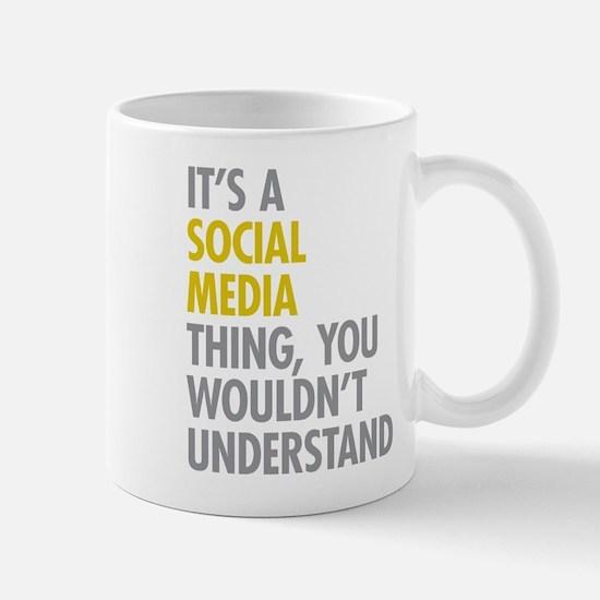 Its A Social Media Thing Mug