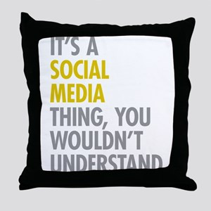 Its A Social Media Thing Throw Pillow