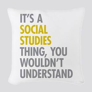 Social Studies Thing Woven Throw Pillow