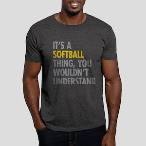 Its A Softball Thing Dark T-Shirt