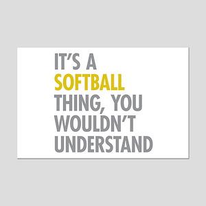 Its A Softball Thing Mini Poster Print