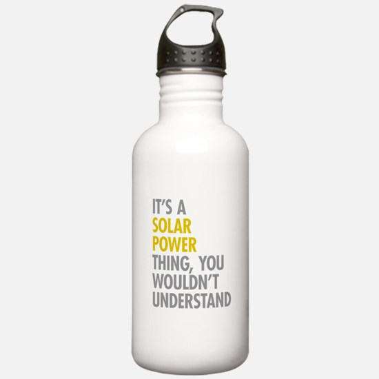 Its A Solar Power Thin Water Bottle