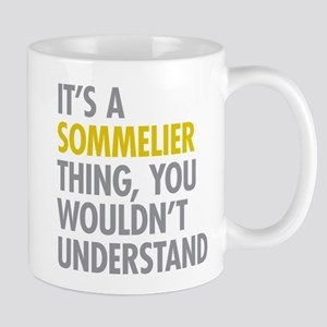 Its A Sommelier Thing Mug