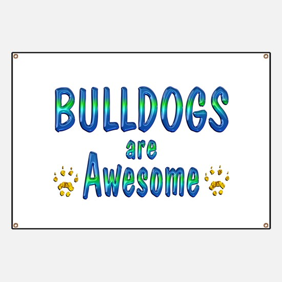 Bulldogs are Awesome Banner