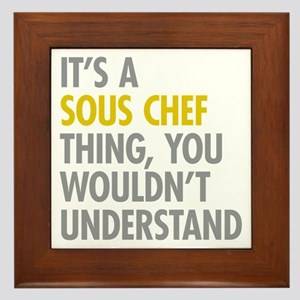 Its A Sous Chef Thing Framed Tile