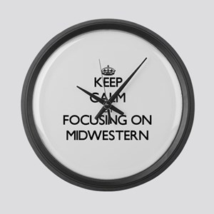 Keep Calm by focusing on Midweste Large Wall Clock