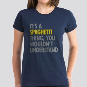 Its A Spaghetti Thing Women's Dark T-Shirt
