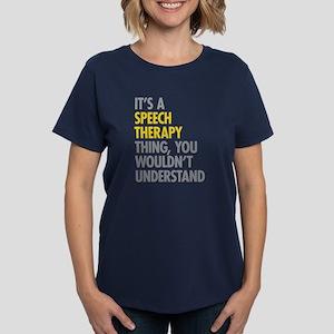 Its A Speech Therapy Thing Women's Dark T-Shirt