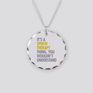 Its A Speech Therapy Thing Necklace Circle Charm