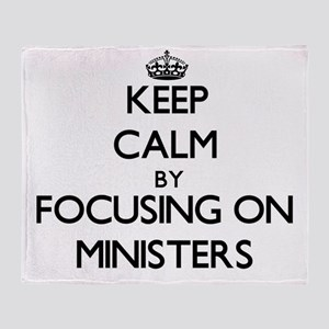 Keep Calm by focusing on Ministers Throw Blanket