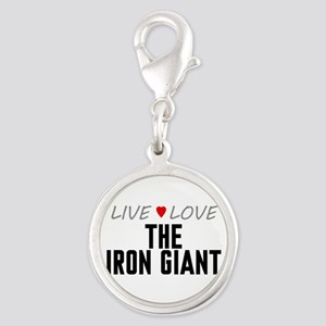 Live Love The Iron Giant Silver Round Charm