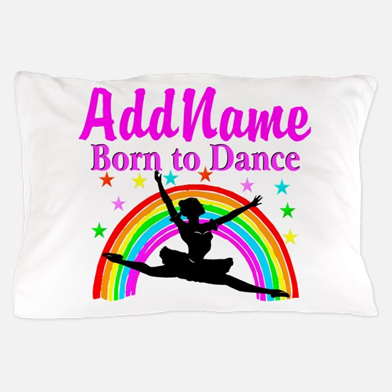 BORN DANCING Pillow Case