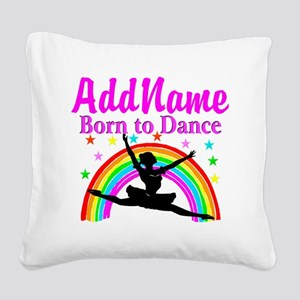 BORN DANCING Square Canvas Pillow