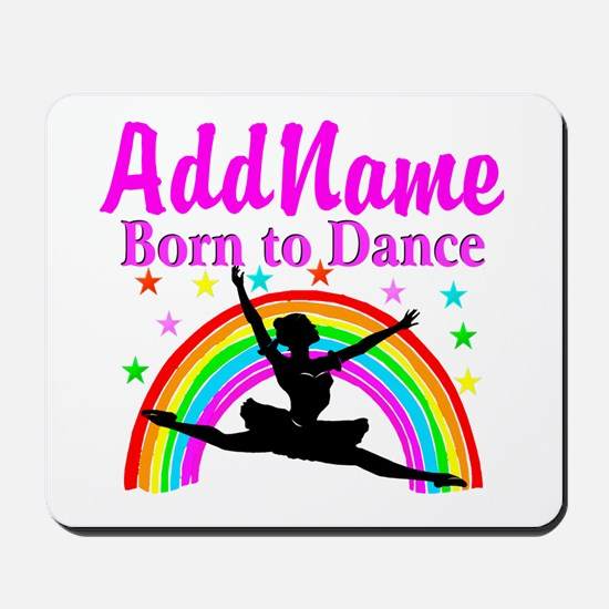 BORN DANCING Mousepad