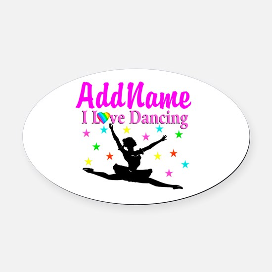 FOREVER DANCING Oval Car Magnet