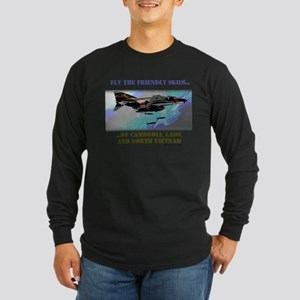 Fly The Friendly Skies... Long Sleeve Dark T-Shirt