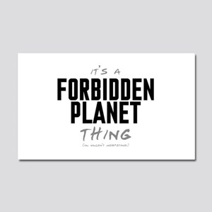 It's a Forbidden Planet Thing Car Magnet 20 x 12