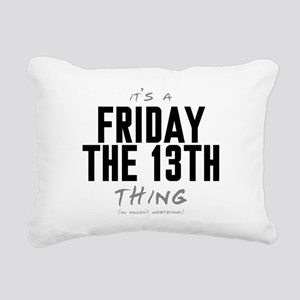 It's a Friday the 13th Thing Rectangular Canvas Pi