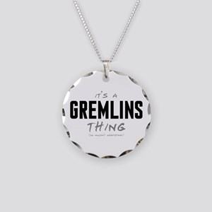 It's a Gremlins Thing Necklace Circle Charm