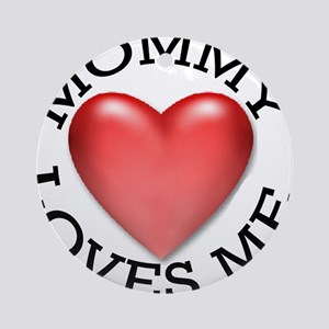 Mommy Loves Me Ornament (Round)