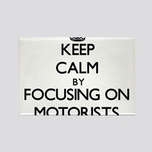 Keep Calm by focusing on Motorists Magnets