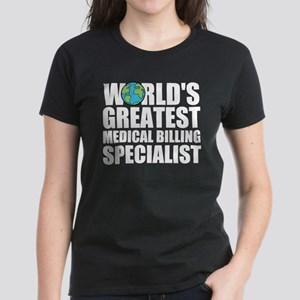 World's Greatest Medical Billing Specialist T-