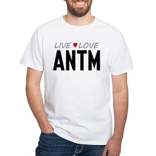 Live Love ANTM White T-Shirt
