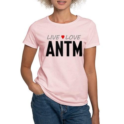 Live Love ANTM Women's Light T-Shirt