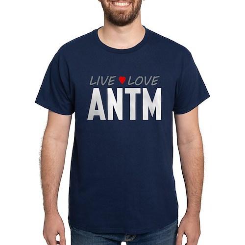 Live Love ANTM Dark T-Shirt