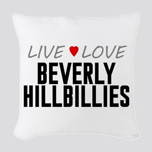 Live Love Beverly Hillbillies Woven Throw Pillow