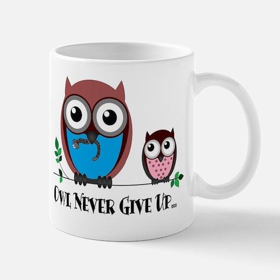 Owl Never Give Up (Dysautonomia) Mug