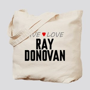 Live Love Ray Donovan Tote Bag