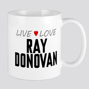 Live Love Ray Donovan Mug