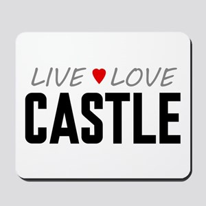 Live Love Castle Mousepad