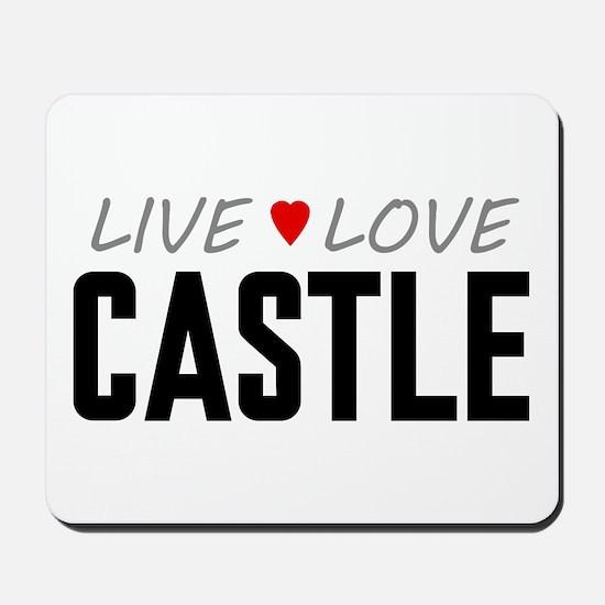 Live Love Castle Mousepad